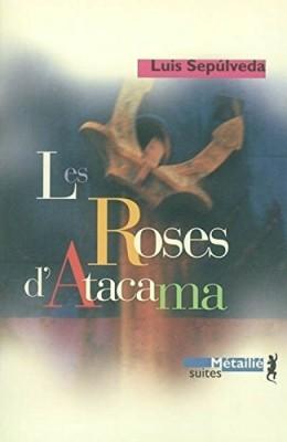"""Afficher """"Les Roses d'Atacama"""""""