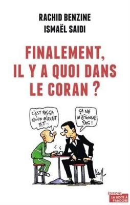 vignette de 'Finalement, il y a quoi dans le Coran ? (Benzine, Rachid)'