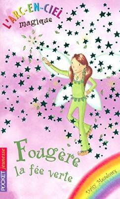 """Afficher """"L'arc-en-ciel magique n° 4 Fougère, la fée verte"""""""