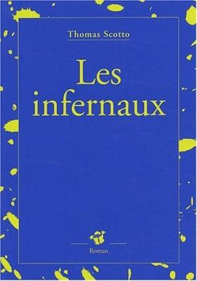 """Afficher """"Les infernaux"""""""