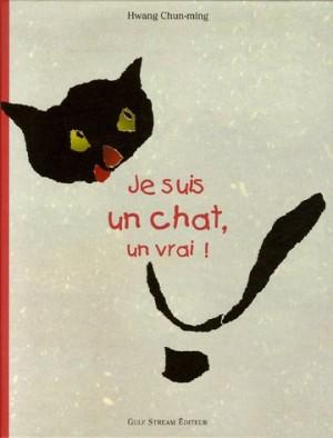 """Afficher """"Je suis un chat, un vrai !"""""""