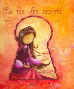 """Afficher """"La fée des secrets"""""""