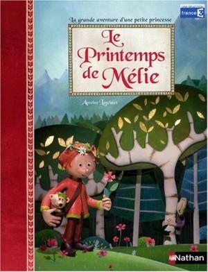 """Afficher """"Le printemps de Mélie"""""""