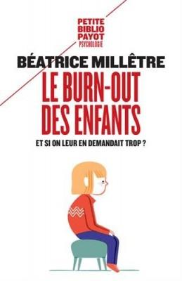 """Afficher """"Le burn-out des enfants"""""""