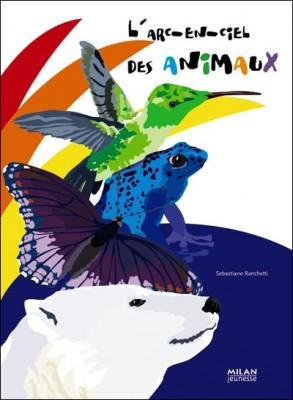 """Afficher """"L'arc-en-ciel des animaux"""""""