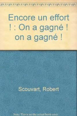 """Afficher """"Encore un effort !"""""""