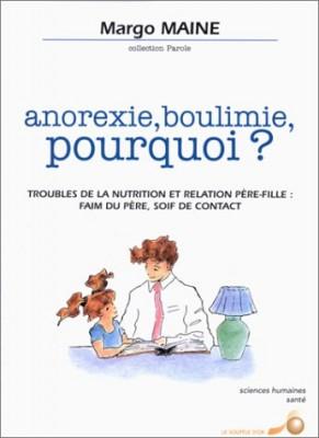 """Afficher """"Anorexie, boulimie, pourquoi ?"""""""