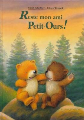 """Afficher """"Reste mon ami Petit ours"""""""