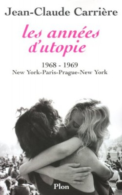 """Afficher """"Les années d'utopie, 1968-1969"""""""