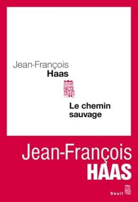 "Afficher ""Le Chemin sauvage"""