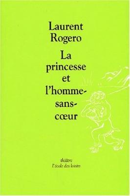 """Afficher """"La princesse et l'homme-sans-coeur"""""""
