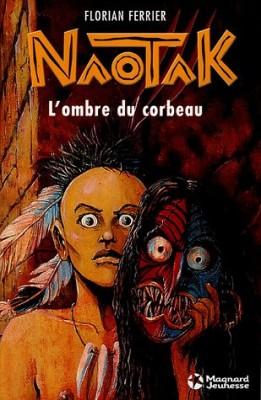 """Afficher """"Naotak n° 1 L'ombre du corbeau"""""""