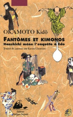 vignette de 'Hanshichi mène l'enquête à Edo<br /> Fantômes et kimonos (Kid?o Okamoto)'