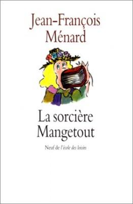 """Afficher """"La sorcière Mangetout"""""""