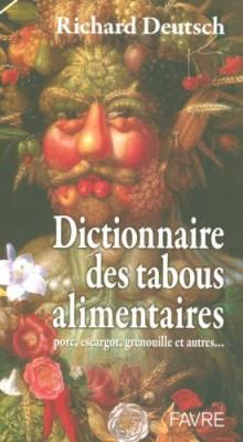 """Afficher """"Dictionnaire des tabous alimentaires"""""""