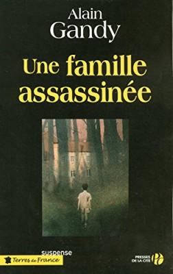 """Afficher """"Une famille assassinée"""""""