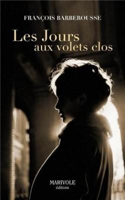 """Afficher """"Les jours aux volets clos"""""""