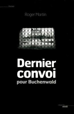 """Afficher """"Dernier convoi pour Buchenwald"""""""