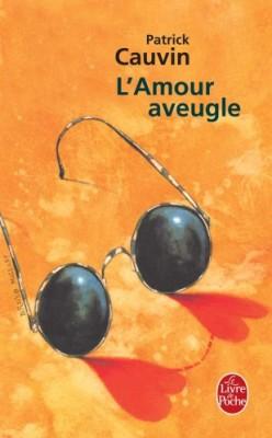 """Afficher """"L'Amour aveugle"""""""