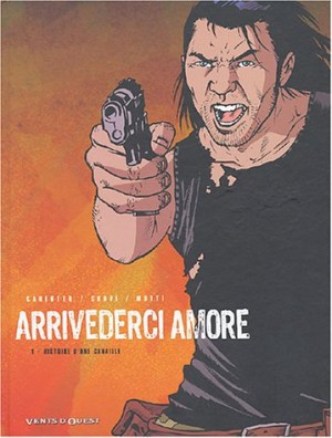 """Afficher """"Arrivederci amore n° 1 Histoire d'une canaille"""""""