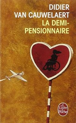 """Afficher """"La demi-pensionnaire"""""""
