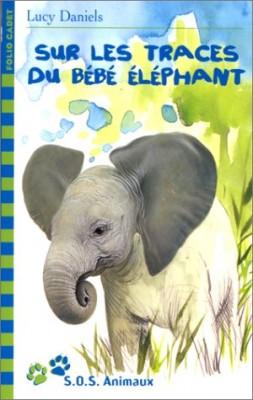 """Afficher """"SOS animaux. n° 11 Sur les traces du bébé éléphant"""""""