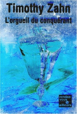 "Afficher ""La Saga des conquérants n° 1 L'orgueil du conquérant"""