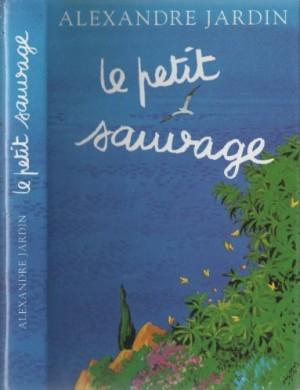"""Afficher """"Le petit sauvage"""""""