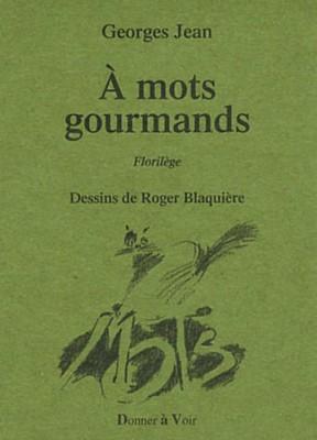 """Afficher """"À mots gourmands"""""""