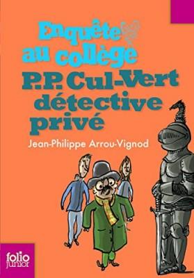 """Afficher """"Enquête au collège P. P. Cul-Vert détective privé"""""""