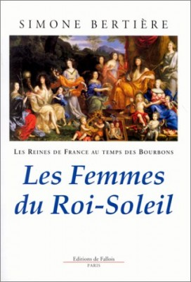 vignette de 'Les Reines de france au temps des bourbons (Simone Bertiere)'