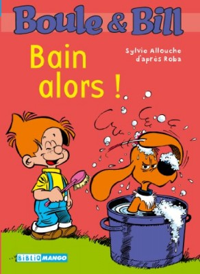 "Afficher ""Boule & Bill Bain alors !"""