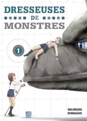 vignette de 'Dresseuses de monstres n° 1 (Mujirushi Shimazaki)'