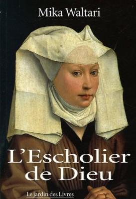 """Afficher """"L'Escholier de Dieu"""""""