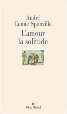 """Afficher """"L'amour, la solitude"""""""