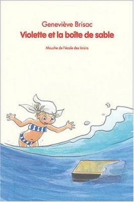 """Afficher """"Violette et la boîte de sable"""""""