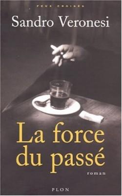 """Afficher """"La Force du passé"""""""