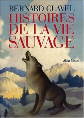 """Afficher """"Histoires de la vie sauvage"""""""