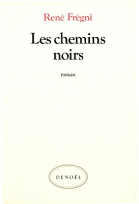 """Afficher """"Les Chemins noirs"""""""