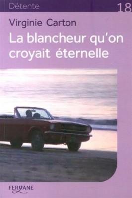 """Afficher """"La Blancheur qu'on croyait éternelle"""""""