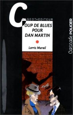 """Afficher """"Coup de blues pour Dan Martin"""""""