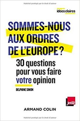 """Afficher """"Sommes-nous aux ordres de l'Europe ?"""""""