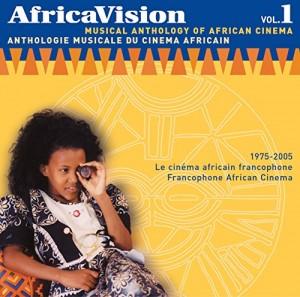 "Afficher ""Africavision, anthologie musicale du cinéma africain"""
