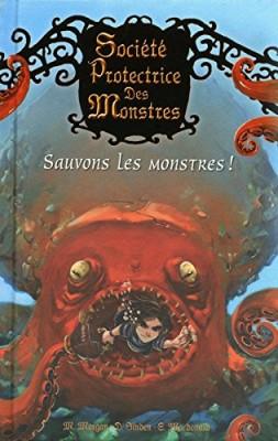 """Afficher """"Société protectrice des monstres n° 2 Sauvons les monstres !"""""""