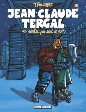 """Afficher """"Jean-Claude Tergal n° 10Jean-Claude Tergal ne rentre pas seul ce soir"""""""