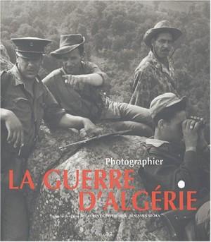 """Afficher """"Photographier la guerre d'Algérie"""""""