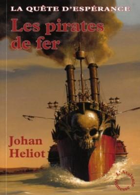 """Afficher """"Quête d'Espérance (La) n° 2 Les pirates de fer"""""""