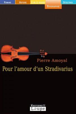 """Afficher """"Pour l'amour d'un stradivarius"""""""