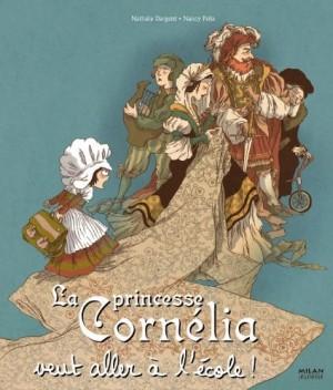 """Afficher """"La princesse Cornélia veut aller à l'école !"""""""