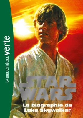 "Afficher ""Star wars - Biographies n° 1 La biographie de Luke Skywalker"""